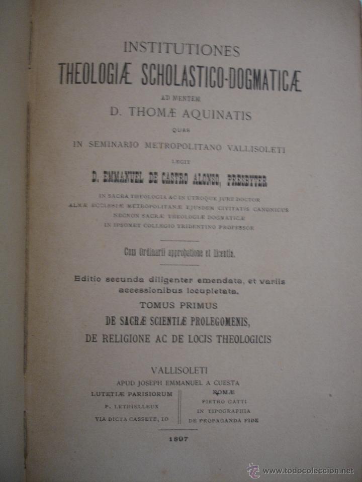 Libros antiguos: institutiones THEOLOGIA SCHOLASTICA DOGMATICA thomae aquinatis DOS TOMOS 1897 - Foto 7 - 33472756