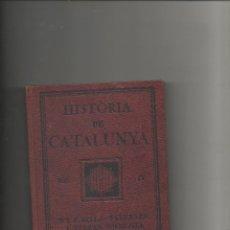 Libros antiguos: HISTÒRIA DE CATALUNYA VOL. II - F.VALLS-TABERNER I FERRAN SOLDEVILA - CURS SUPERIOR - ANY 1923. Lote 42368360