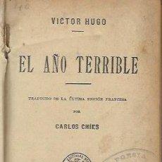 Libros antiguos: VICTOR HUGO, EL AÑO TERRIBLE, DIOS, SOPENA, BARCELONA 1855, 254 MÁS 260 PÁGS, 13X19CM. Lote 42404282