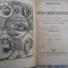 Libros antiguos: MISCELÁNEA DE CIENTO TREINTA LECTURAS. ESTEVANEZ. Lote 42404594