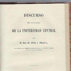 Libros antiguos: DISCURSO DE LA UNIVERSIDAD CENTRAL, JOSÉ MILLET Y ALHAMBRA, MADRID IMP.MARTÍNEZ GARCÍA 1864. Lote 42408672