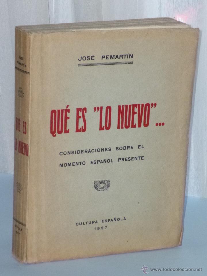QUE ES LO NUEVO ... CONSIDERACIONES SOBRE EL MOMENTO ESPAÑOL PRESENTE. (Libros Antiguos, Raros y Curiosos - Pensamiento - Otros)