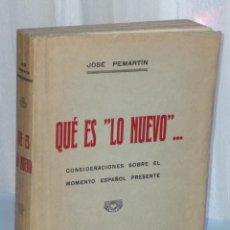 Libros antiguos: QUE ES LO NUEVO ... CONSIDERACIONES SOBRE EL MOMENTO ESPAÑOL PRESENTE.. Lote 42413445