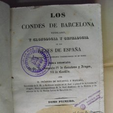 Libros antiguos: 1836 LOS CONDES DE BARCELONA VINDICADOS Y CRONOLOGIA Y GENEALOGIA DE LOS REYES DE ESPAÑA T 1. Lote 42415525