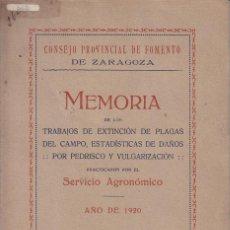 Libros antiguos: ZARAGOZA. MEMORIA EXTINCIÓN PLAGAS DEL CAMPO, DAÑOS POR PEDRISCO. 1920. AGRICULTURA. Lote 42420053