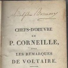Libros antiguos: CHEFS D´OEUVRE DE P.CORNEILLE AVEC LES REMARQUES DE VOLTAIRE, TM II, PARIS 1805, 476 PÁGS, 10X14CM. Lote 42460521