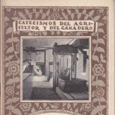 Libri antichi: CATECISMOS DEL AGRICULTOR Y DEL GANADERO. Nº 76: EL COMERCIO DE ACEITES EN ESPAÑA. OLEICULTURA. Lote 42464114