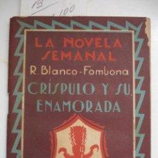 Libros antiguos: LA NOVELA SEMANAL. Nº 151 CRISPULO Y SU ENAMORADA. Lote 42487995