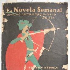 Libros antiguos: LA BOVELA SEMANAL. NÚMERO EXTRAORDINARIO. CONCHA ESPINA, JOSÉ FRANCOS, EDUARDO MARQUINA, A. DE HOY. Lote 42488113