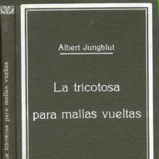 Libros antiguos: TRICOTOSAS PARA MALLAS VUELTAS – AÑO 1935. Lote 42506172