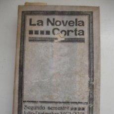 Libros antiguos: TOMO NÚMEROS DE LA COLECCIÓN LA NOVELA CORTA AÑO 1917 - SEGUNDO SEMESTRE JULIO A DICIEMBRE. Lote 42528474