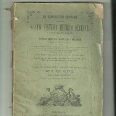 Libros antiguos: 3227.- SISTEMA METRICO DECIMAL-ULTIMO SISTEMA MONETARIO ESPAÑOL-MONEDAS PESOS MEDIDAS. Lote 42543086