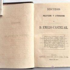 Libros antiguos: DISCURSOS POLÍTICOS Y LITERARIOS DE D. EMILIO CASTELAR. MADRID, 1861. 1ª EDICIÓN. Lote 42555450