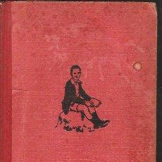 Libros antiguos: L' EDAT D ' OR , HISTORIA VERITABLE D 'UNES MARAVILLOSES VACANCES INFANTILS ( ANY 1931 ). Lote 42562984