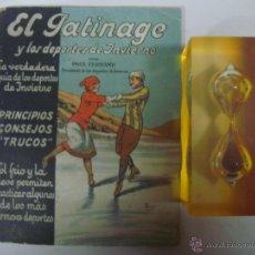 Libros antiguos: EL PATINAGE Y LOS DEPORTES DE INVIERNO.POR PAUL FERRAND.1915. MUY ILUSTRADO. Lote 42566527