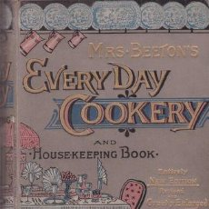 Libros antiguos: BEETON: EVERY-DAY COOKERY AND HOUSEKEEPING BOOK. 1893. Lote 42576019