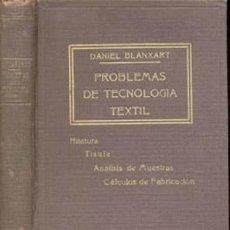 Libros antiguos: PROBLEMAS DE TECNOLOGÍA TEXTIL – AÑO 1926 . Lote 42612274