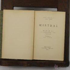 Libros antiguos: D-326. OBRES DE MISTRAL. EDIT. BARCINO. 1931-1933. . Lote 42615408