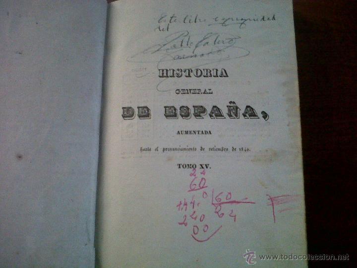 Libros antiguos: HISTORIA DE ESPAÑA ESCRITA POR EL PADRE JUAN DE MARIANA MADRID 1841-TOMO 15 Y 16 - Foto 2 - 42665566