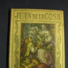 Libros antiguos: JUAN DE LA COSA. MANUEL VALLVE.ED. ARALUCE 1935.. Lote 42676738