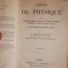 Libros antiguos: COURS DE PHYSIQUE B. BOUTET DE MONVEL EDITORIAL: HACHETTE, PARIS, 1863. Lote 42689770