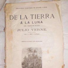 Libros antiguos: DE LA TIERRA A LA LUNA, BIBLIOTECA DE GASPAR Y ROIG. Lote 42690214