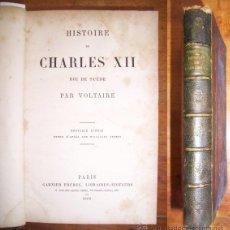 Libros antiguos: VOLTAIRE. HISTOIRE DE CHARLES XII : ROI DE SUÈDE.. Lote 42727146