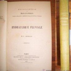 Libros antiguos: LECHALAS, MC.-CT. HYDRAULIQUE FLUVIALE. Lote 42727341