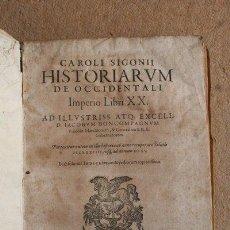 Libros antiguos: HISTORIARUM DE OCCIDENTALI IMPERIO LIBRI XX. SIGONII (CAROLI). Lote 42739106