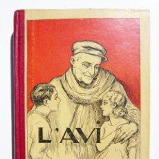Libros antiguos: L' AVI / JOAN COMORERA / LLIB. CATALONIA 1935 / 1ª EDICION / ILUSTRADO POR A. UTRILLO. Lote 56749937