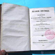 Libros antiguos: CLÁSICOS ESPAÑOLES. COLECCIÓN DE NUESTROS AUTORES ANTIGUOS Y MODERNOS. POR PABLO PIFERRER, 1846.. Lote 42787312