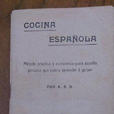 Libros antiguos: COCINA ESPAÑOLA POR A.A.B. 48 PÁGINAS. Lote 42790128