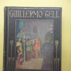 Libros antiguos: GUILLERMO TELL. ARALUCE.. Lote 42846104