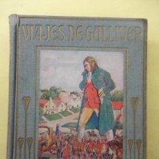 Libros antiguos: VIAJES DE GULLIVER. ARALUCE. 1926. Lote 42846149