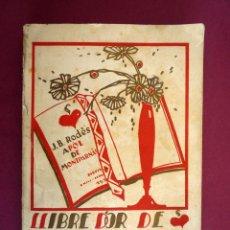 Libros antiguos: LLIBRE D'OR DE L'AMOR. J. B. RODÉS. APOL DE MONTPARNÁS. BARCELONA, 1924. Lote 42863694
