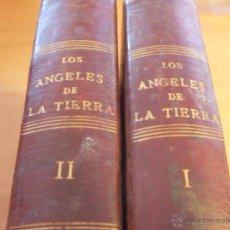 Libros antiguos: LOS ANGELES DE LA TIERRA. COMPLETA EN 2 TOMOS (ENRIQUE PEREZ ESCRICH) TAPA DURA 1879 (LBB12). Lote 42887227
