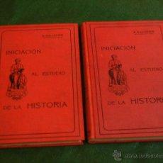 Libros antiguos: INICIACION AL ESTUDIO DE LA HISTORIA, 2 VOLUMENES, DE R.BALLESTER, IMP.A.FRANQUET 1913. Lote 42897444