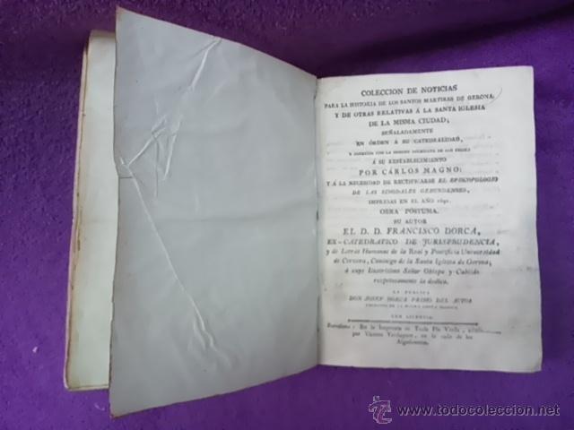 Libros antiguos: COLECCION DE NOTICIAS PARA LA HISTORIA DE LOS SANTOS MARTIRES DE GERONA, D. FRANCISCO DORCA 1796 - Foto 2 - 42909326