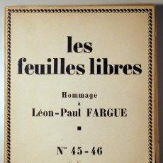 Libros antiguos: LES FEUILLES LIBRES. HOMMAGE A LEÓN-PAUL FARGUE Nº 45-46 -(RILKE, PROUST) 1927 - HORSTEXTE PAUL KLEE. Lote 42866900