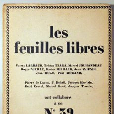 Libros antiguos: LES FEUILLES LIBRES. Nº 39 - (VITRAC, CREVEL, TZARA) - PARÍS 1925 - AVEC HORS-TEXTE. Lote 42866902