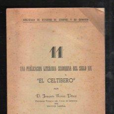 Libros antiguos: EL CELTIBERO POR JOAQUIN AZNAR PEREZ. UNA PUBLICACION LITERARIA SEGORBINA DEL SIGLO XX. 11. Lote 42968295