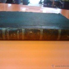 Libros antiguos: LA GALLINA Y OTRAS AVES DE CORRAL FRANCISCO SABATER 1901 360 PAGINAS ANTIGUO Y MAGNIFICO LIBRO RARO. Lote 42976411