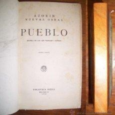 Libros antiguos: AZORÍN. PUEBLO : (NOVELA DE LOS QUE TRABAJAN Y SUFREN). Lote 43003031