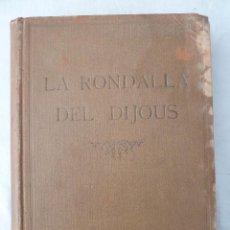 Libros antiguos: LA RONDALLA DEL DIJOUS. VOLUM II - 1909 / LIBRO CON 54 CUENTOS DE VARIOS AUTORES. Lote 43020391