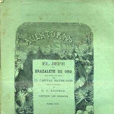 Libros antiguos: MAYNE REID : EL JEFE DEL BRAZALETE DE ORO - DOS TOMOS (GASPAR. 1881) 1ª EDICIÓN EN ESPAÑOL. Lote 43028513