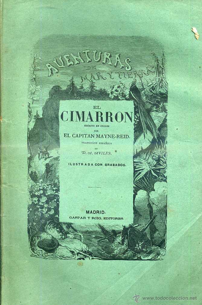MAYNE REID : EL CIMARRÓN (GASPAR Y ROIG. 1872) 1ª EDICIÓN EN ESPAÑOL (Libros antiguos (hasta 1936), raros y curiosos - Literatura - Narrativa - Otros)