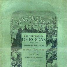 Libros antiguos: MAYNE REID : LOS TREPADORES DE ROCAS (GASPAR Y ROIG. 1870) 1ª EDICIÓN EN ESPAÑOL. Lote 43028714