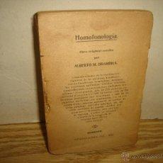 Libros antiguos: HOMOFONOLOGÍA -ALBERTO M. BRAMBILA - 1928. Lote 43034231
