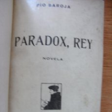 Libros antiguos: PIO BAROJA - PARADOX REY , LA VIDA FANTASTICA – CARO RAGGIO 1917. Lote 43044203