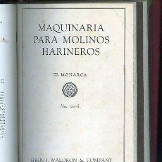 Libros antiguos: CATALOGOS PURIFICADORES DE AGUA MAQUINARIA PARA MOLINOS HARINEROS EL MONARCA .... Lote 43056114